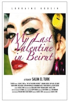 Watch My Last Valentine in Beirut in 3D online stream