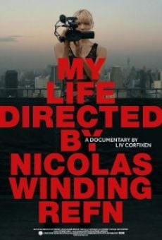 Película: My Life Directed by Nicolas Winding Refn