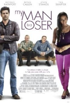 Ver película My Man Is a Loser