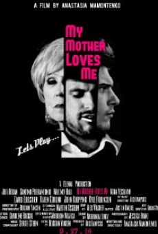 Ver película My Mother Loves Me