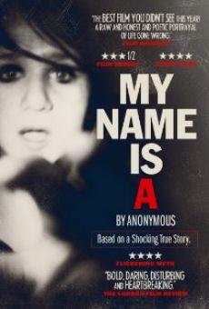 My Name Is 'A' by Anonymous en ligne gratuit