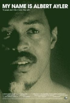 My Name Is Albert Ayler on-line gratuito