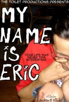 My Name Is Eric online