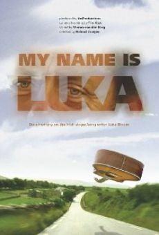 My Name Is Luka online kostenlos
