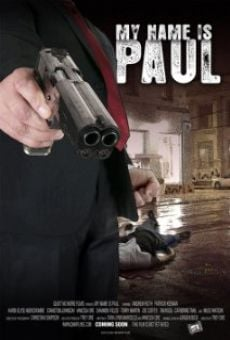 Watch My Name Is Paul online stream