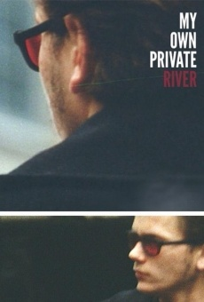 My Own Private River online streaming