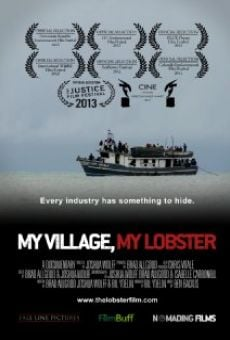 Ver película My Village, My Lobster