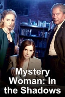 Mystery Woman: In The Shadows online kostenlos