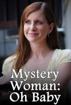 Mystery Woman: Oh Baby on-line gratuito