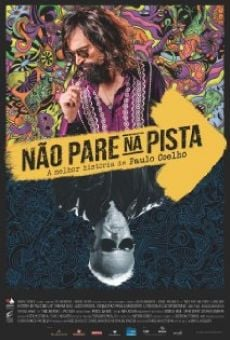 Não Pare na Pista: A Melhor História de Paulo Coelho