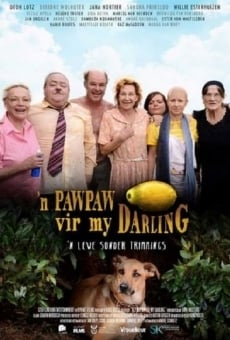 'n Paw-Paw Vir My Darling online streaming