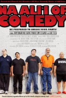 Na Ali'i of Comedy: The Movie on-line gratuito