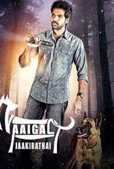 Ver película Naaigal Jaakirathai