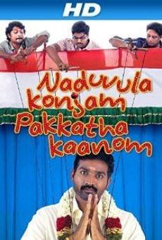 Naduvula Konjam Pakkatha Kaanom online