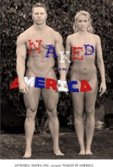 Naked in America on-line gratuito