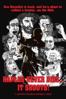 Película: Naples Never Dies... It Shoots!