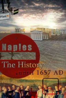 Naples: The History gratis