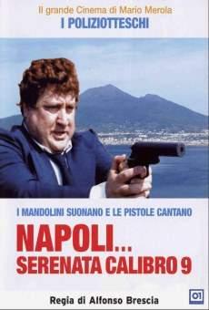 Napoli... Serenata calibro 9 on-line gratuito