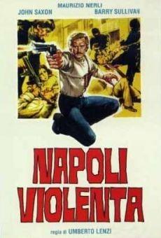 Napoli violenta on-line gratuito