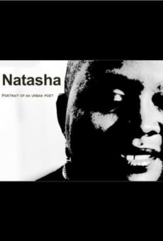 Película: Natasha: Portrait of an Urban Poet