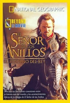 National Geographic: Beyond the Movie - El Señor de los Anillos: El Retorno del Rey online