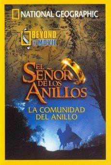 Ver película National Geographic: Beyond the Movie - El Señor de los Anillos: La Comunidad del Anillo