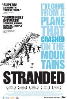 Stranded: I Have Come from a Plane That Crashed on the Mountains on-line gratuito