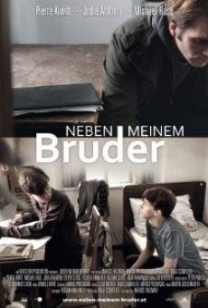 Ver película Neben meinem Bruder