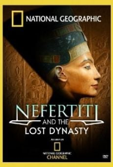 Nefertiti and the Lost Dynasty online