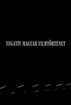 Película: Negative History of Hungarian Cinema