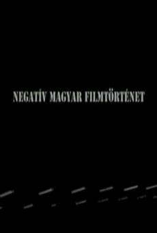 Negatív magyar filmtörténet online