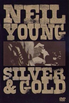 Neil Young: Silver and Gold on-line gratuito