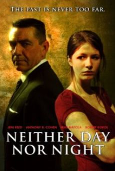 Neither Day Nor Night on-line gratuito