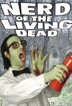 Nerd of the Living Dead online