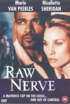 Raw Nerve on-line gratuito