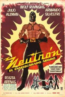 Neutrón el enmascarado negro online streaming