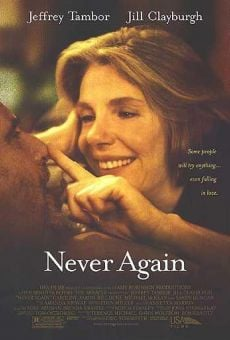 Never Again on-line gratuito