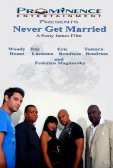Ver película Never Get Married