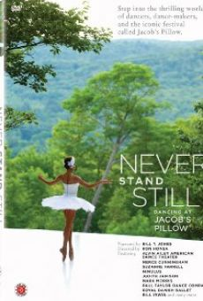 Never Stand Still on-line gratuito