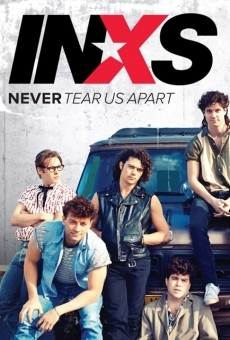 Never Tear Us Apart: The Untold Story of INXS on-line gratuito
