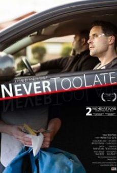 Película: Never Too Late
