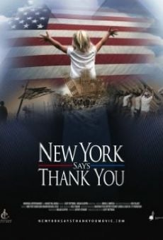 Watch New York Says Thank You online stream