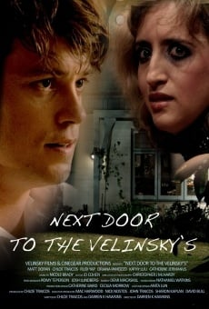 Película: Next Door to the Velinsky's
