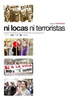 Ni locas, ni terroristas