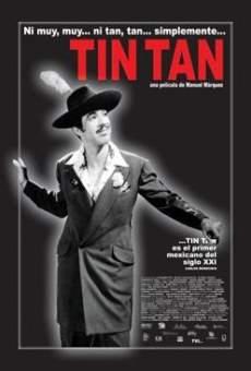 Ni muy, muy... ni tan, tan... simplemente Tin Tan on-line gratuito