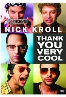 Nick Kroll: Thank You Very Cool online free