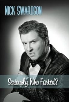 Ver película Nick Swardson: Seriously, Who Farted?