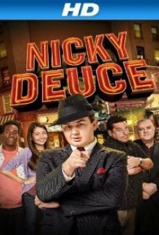 Nicky Deuce on-line gratuito