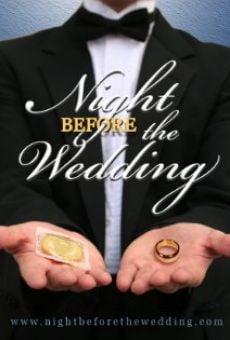 Night Before the Wedding on-line gratuito