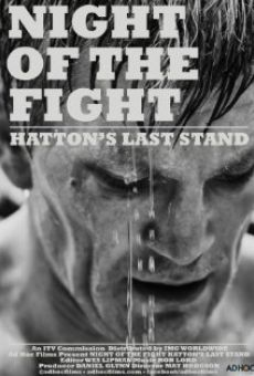 Película: Night of the Fight: Hatton's Last Stand